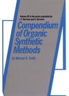Compendium of Organic Synthetic Methods, Volume 7 (0471607134) cover image