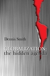 Globalization: The Hidden Agenda (0745617034) cover image