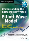 Understanding the Extraordinary Value of the Elliott Wave Model: Lessons in Real-Time Application (1118633334) cover image