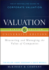 Valuation University Edition: Measuring and Managing the Value of Companies + Website, 6th Edition (1118873734) cover image