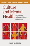 Culture and Mental Health: Sociocultural Influences, Theory, and Practice (1405169834) cover image
