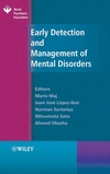 Early Detection and Management of Mental Disorders (0470010835) cover image
