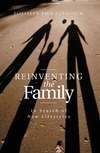 Reinventing the Family: In Search of New Lifestyles (0745622135) cover image