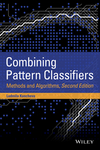 Combining Pattern Classifiers: Methods and Algorithms, 2nd Edition (1118315235) cover image