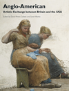 Anglo-American: Artistic Exchange between Britain and the USA (1444351435) cover image