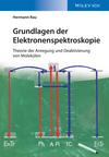 thumbnail image: Grundlagen der Elektronenspektroskopie: Theorie der Anregung und Deaktivierung von Molekülen