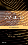 Fundamentals of Wavelets: Theory, Algorithms, and Applications, 2nd Edition (0470484136) cover image