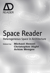 Space Reader: Heterogeneous Space in Architecture (0470519436) cover image