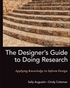 The Designer's Guide to Doing Research: Applying Knowledge to Inform Design (0470601736) cover image