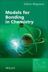 Models for Bonding in Chemistry (0470667036) cover image