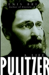 Pulitzer: A Life (0471217336) cover image