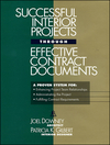 Successful Interior Projects Through Effective Contract Documents (0876293836) cover image