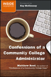 Confessions of a Community College Administrator (1118004736) cover image