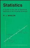 Statistics: A Guide to the Use of Statistical Methods in the Physical Sciences (1118723236) cover image