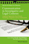 Communication in Investigative and Legal Contexts: Integrated Approaches from Forensic Psychology, Linguistics and Law Enforcement (1118769236) cover image