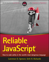 Reliable JavaScript: How to Code Safely in the World's Most Dangerous Language (1119028736) cover image