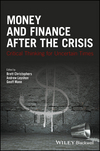 Money and Finance After the Crisis: Critical Thinking for Uncertain Times (1119051436) cover image