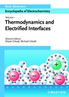 Encyclopedia of Electrochemistry, Volume 1, Thermodynamics and Electrified Interfaces (3527303936) cover image