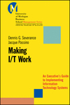 Making I/T Work: An Executive's Guide to Implementing Information Technology Systems  (0470397837) cover image