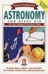 珍妮丝·凡克夫betway官网的《给每个孩子的天文学》101个真正有效的简单实验