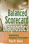 Balanced Scorecard Diagnostics: Maintaining Maximum Performance (0471681237) cover image
