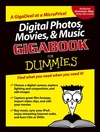 Digital Photos, Movies, & Music Gigabook For Dummies (0764578537) cover image