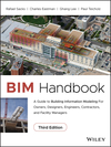 BIM Handbook: A Guide to Building Information Modeling for Owners, Designers, Engineers, Contractors, and Facility Managers, 3rd Edition (1119287537) cover image