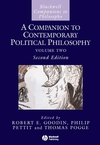 A Companion to Contemporary Political Philosophy, 2 Volume Set, 2nd Edition (1405136537) cover image