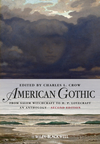 American Gothic: An Anthology from Salem Witchcraft to H. P. Lovecraft, Second Edition (EHEP002837) cover image
