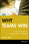 Why Teams Win: 9 Keys to Success In Business, Sport and Beyond (0470160438) cover image