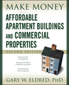 Make Money with Affordable Apartment Buildings and Commercial Properties, 2nd Edition (0470183438) cover image