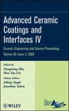 Advanced Ceramic Coatings and Interfaces IV: Ceramic Engineering and Science Proceedings, Volume 30, Issue 3 (0470457538) cover image