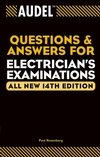Audel Questions and Answers for Electrician's Examinations, All New 14th Edition (0764557238) cover image