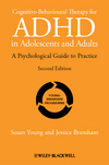 Cognitive-Behavioural Therapy for ADHD in Adolescents and Adults: A Psychological Guide to Practice, 2nd Edition (1119960738) cover image