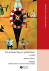The Anthropology of Globalization: A Reader, 2nd Edition (1405136138) cover image