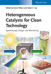 thumbnail image: Heterogeneous Catalysts for Clean Technology: Spectroscopy, Design, and Monitoring