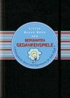 Little Black Book der Berühmten Gedankenspiele: Philosophische Rätsel und Experimente für helle Köpfe (3527679138) cover image