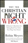 Why the Christian Right Is Wrong: A Minister's Manifesto for Taking Back Your Faith, Your Flag, Your Future (0470184639) cover image