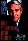 High Standards, Hard Choices: A CEO's Journey of Courage, Risk, and Change (0471296139) cover image