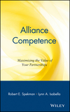 Alliance Competence: Maximizing the Value of Your Partnerships (0471330639) cover image