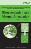 Bioremediation and Natural Attenuation: Process Fundamentals and Mathematical Models (0471650439) cover image