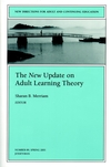 The New Update on Adult Learning Theory: New Directions for Adult and Continuing Education, Number 89 (0787957739) cover image