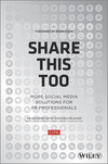 Share This Too: More Social Media Solutions for PR Professionals (1118676939) cover image
