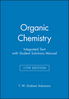 Organic Chemistry, 11e Integrated Text with Student Solutions Manual (1118975839) cover image