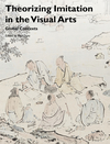 Theorizing Imitation in the Visual Arts: Global Contexts (1119004039) cover image