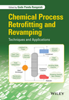 thumbnail image: Chemical Process Retrofitting and Revamping: Techniques and Applications