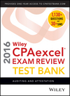 Wiley CPAexcel Exam Review 2016 Test Bank: Auditing and Attestation (1119120039) cover image