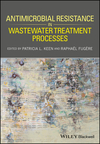 thumbnail image: Antimicrobial Resistance in Wastewater Treatment Processes