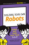 Building Your Own Robots: Design and Build Your First Robot! (1119302439) cover image