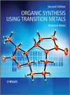 Organic Synthesis Using Transition Metals, 2nd Edition